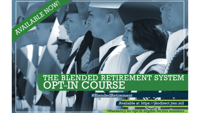 Blended Retirement System Opt-In training now available to all Airmen